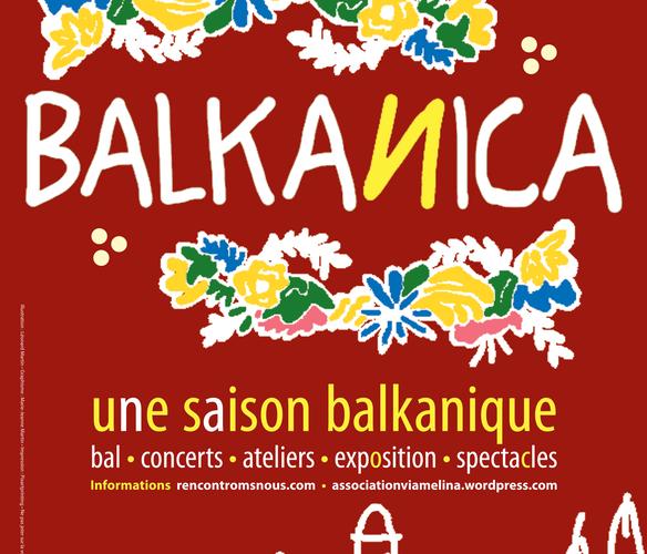 BALKANICA • UNE SAISON BALKANIQUE À TOULOUSE